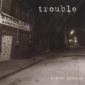 Steve Brosky Trouble